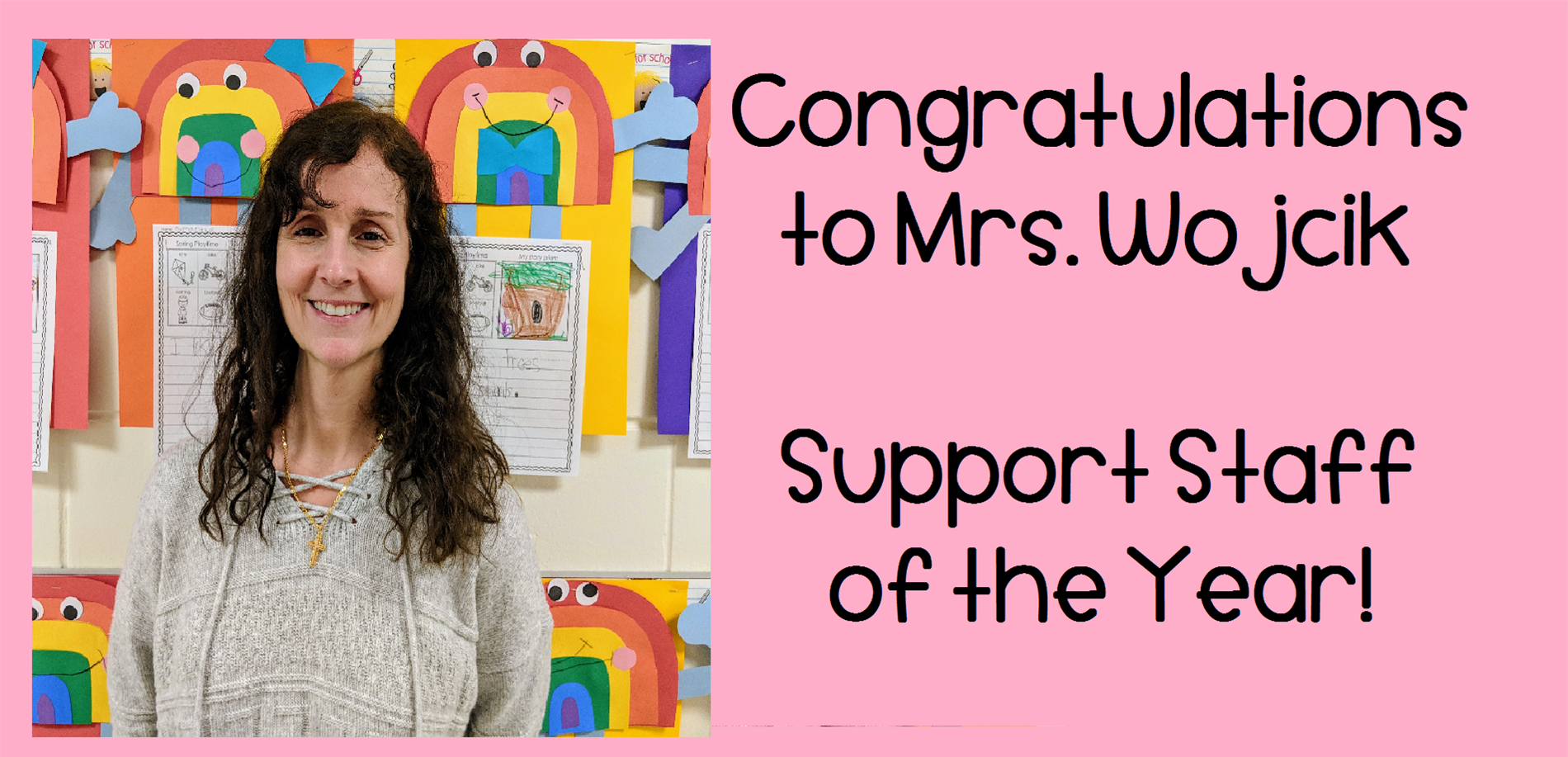 Congratulations to Mrs. Veronica Wojcik, Support Staff of the Year