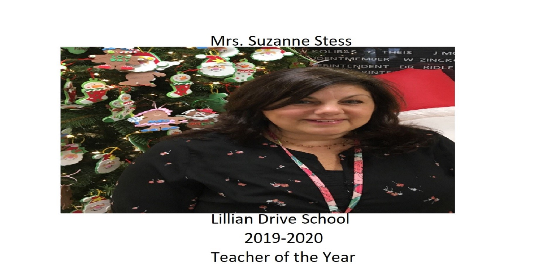 Lillian Drive School Teacher of the Year 2019-2020 Mrs. Suzanne Stess
